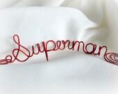 Valentine's Day Gift For Him, Men's Gifts,  Husband, Boyfriend, Superman Desk Sign