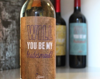 Burlap Will You Be My Bridesmaid Wine Label