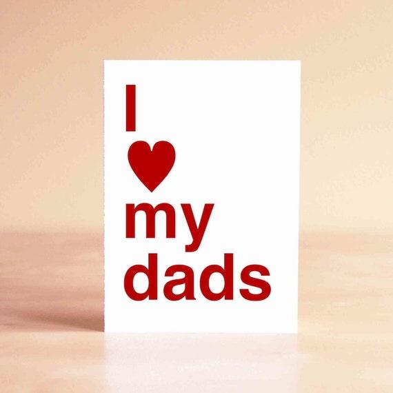Father's Day Card - Gay Father's Day Card - Gay Dads Card - Two Dads Card - Two Fathers Card - I love my dads