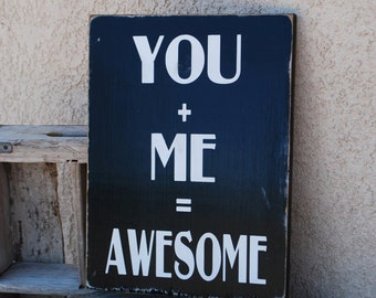 You and Me Awesome Sign - Love