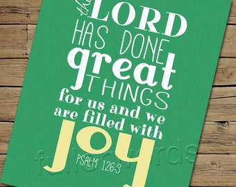 Psalm 126:3 -Bible Verse - digital printable word art