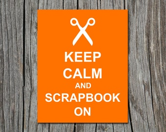 Keep Calm and Scrapbook On Scissor Craft Poster Wall Art Print Home Decor - Available in additional colors and sizes