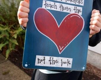 Teacher appreciation clipboard the best teachers teach from the hear