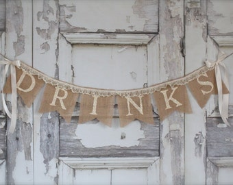 DRINKS burlap banner with lace- Wedding Banner - lace burlap banner - Photography prop- wedding garland