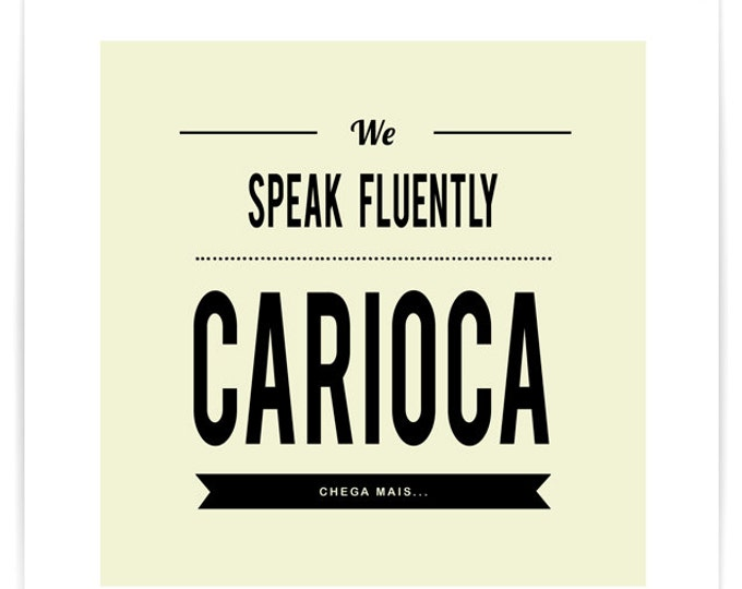 Poster We Speak Fluently Carioca