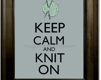 Knitting Keep Calm Art Print 8 x 10 - Keep Calm and Knit On - Knitting Needles - Gift for Knitters