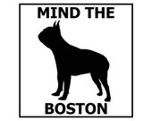 Mind the Boston ceramic door/gate sign tile