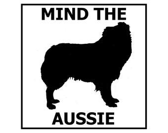 Mind the Aussie ceramic door/gate sign tile