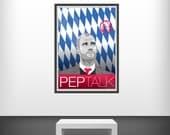 Pep at Munchen - SRA3 Print