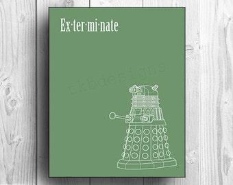 "Doctor Who, Dalek print - ""Exterminate"""