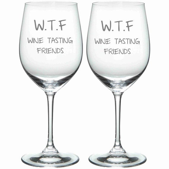Etched Wtf Wine Tasting Friends Funny Glass Choose From