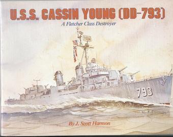 U.S.S. Cassin Young (DD-793) J. Scott Harmon Fletcher Class Destroyer History w/Pictures