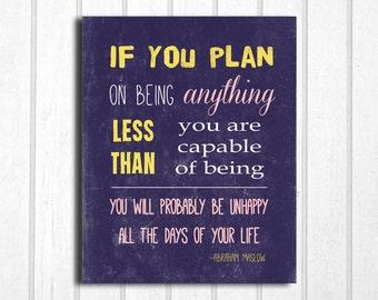 Inspirational Quote Abraham Maslow: 8x10 Print