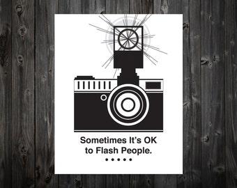 Sometimes It's Ok to Flash People, Camera, Camera Art, Camera Artwork, Camera Wall Art, Camera Decor, Home Decor, Studio, Typography