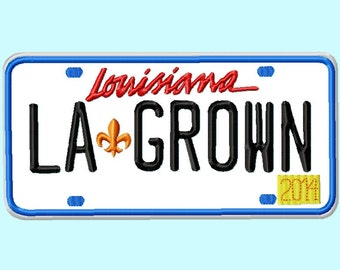 "Louisiana License Plate Applique ""LA grown"" Embroidery Designs INSTANT DOWNLOAD"
