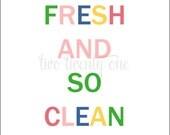 So Fresh, So Clean Art Print (Digital Download) (Bright Multicolor)
