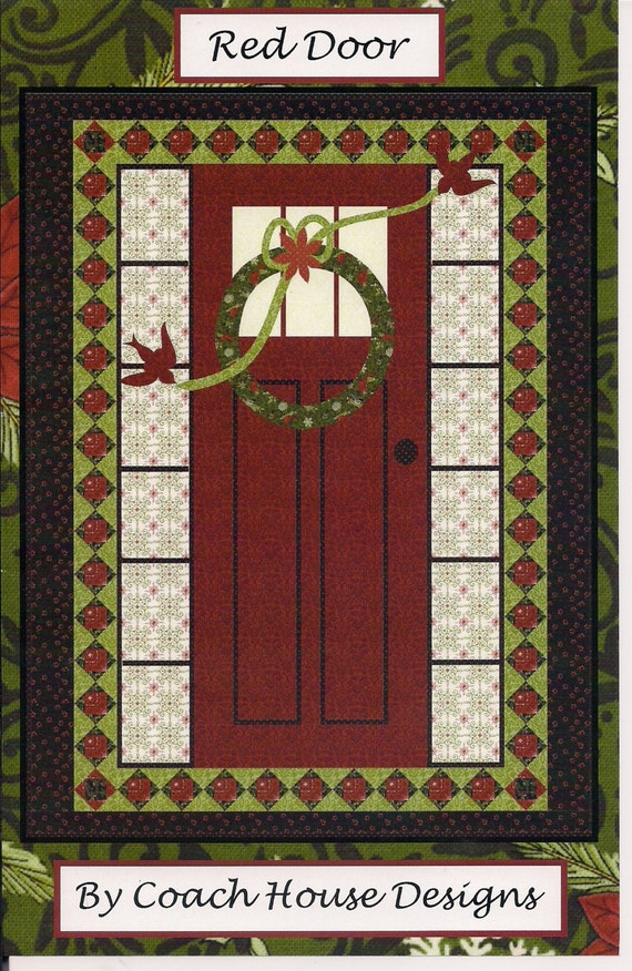 Quilt Pattern Red Door By Coach House Designs
