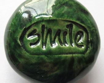 SMILE Magnet - Ceramic - GREEN Art Glaze - Inspirational Art Piece