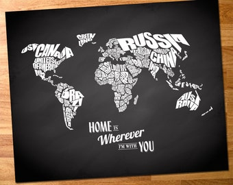 Home is Wherever I'm With You - World Word Map with Travel Quote on Chalkboard Background - INSTANT DOWNLOAD - 8x10