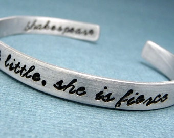 Shakespeare - Though She Be But Little She Is Fierce - A Double-Sided Hand Stamped Bracelet - READY TO SHIP