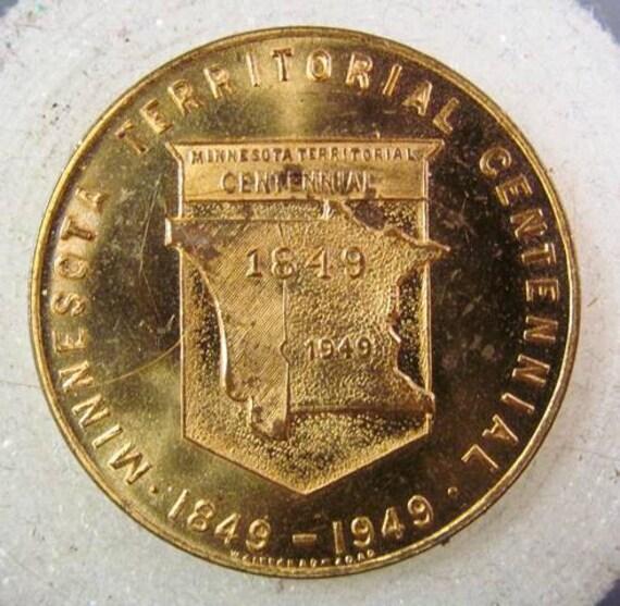 Minnesota Territorial Centennial Coin Souvenir 1849 to 1949