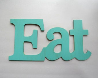 Shabby Chic Turquoise Eat sign for Kitchen Decor - Pick your color
