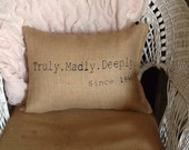 Truly, madly, deeply pillow, burlap pillow, wedding gift, anniversary gift, throw pillow