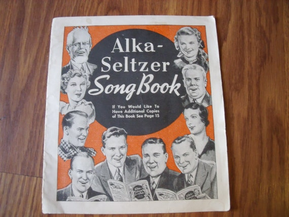 Vintage Advertising ALKA SELTZER Song Book 1937 Music Advertising Ephemera Songs Of the Era