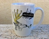 Dirty Dishes-- Stag Mug-- mature