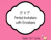5 X 7 Invitations with White Envelopes