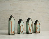 LOVE Sign Home Decor, HOME Sign , Wooden Sign Rustic Shabby Wooden Decor,Mini Wooden Houses set of 4, Mint Copper