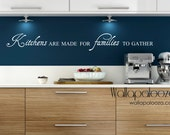 Kitchens are made for families wall decal - Family Wall Decal - Kitchen Decal - Wall decal - Kitchen decor - Kitchen wall decor