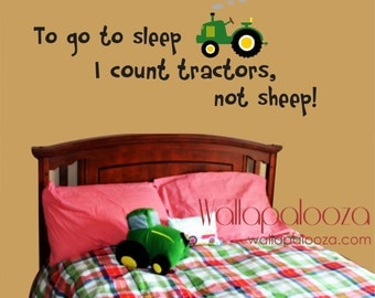 To go to sleep I count Tractors wall decal - tractor wall decal - farm wall decal - tractor