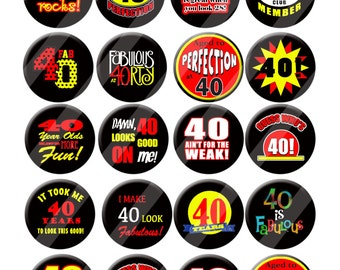 40th Birthday Fabulous 40 Party Favors  Pin Back Button Party Favors  1.25 inch Buttons