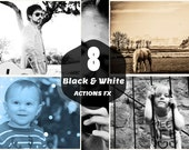 8 B&W ACTIONS FX Photoshop Actions Photography Editing Instant Download