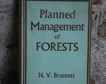 Vintage Book, Planned Management of Forests