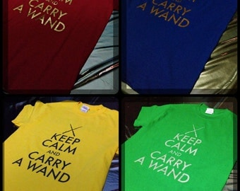 SALE! Harry Potter Inspired Keep Calm and Carry A Wand House T-Shirts with House Name on Back!!!