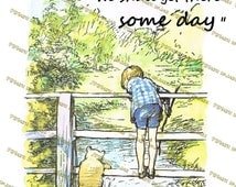 Winnie-the-Pooh quotes, Rivers know this- there is no hurry. We shall get there some day, Winnie the pooh classic prints
