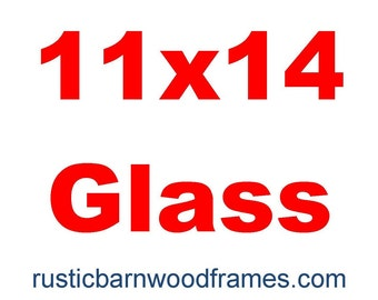 11x14 glass reduced shipping if purchased with our frame