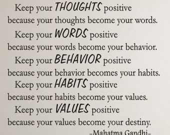 Keep your thoughts positive... Gandhi Inspirational Motivational Vinyl Wall Decal Quotes -Inspiration Wall Decal - Vinyl Wall Decal