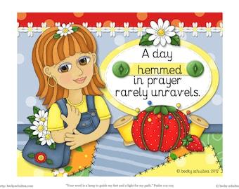 INSTANT DOWNLOAD Printable Inspirational Illustration - A Day Hemmed in Prayer:  Just Bee 'n Me Girl Design