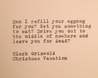 Clark Griswold Christams Vacation Quote Typed on Typewriter