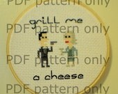 PDF Pattern - Grill Me a Cheese - Archer quote cross stitch