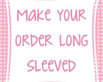 Long Sleeve Add-On