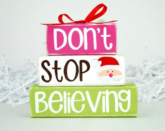 Don't Stop Believing Santa Christmas Decor WoodenBlock Shelf Sitter Stack