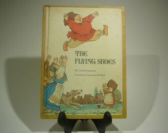The Flying Shoes, 1973, Cynthia Jameson, Lawrence Di Fiori, vintage kids book