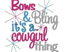 """CowGirls Rule Bling Cow Girl Boots """"Bows and Bling it's a cowgirl thing"""" Shirt Rodeo Horse Riding Queen Fun Birthday Princess - Shirt Only"""