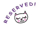 Reserved for Jessica S.