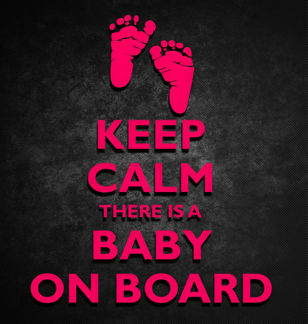 Quotes For Baby Boy Arrival: Keep Calm There Is A Baby On Board Decal Baby Footprints