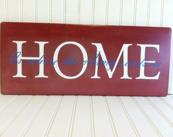 Home Is Where the Army Sends us Wood Sign